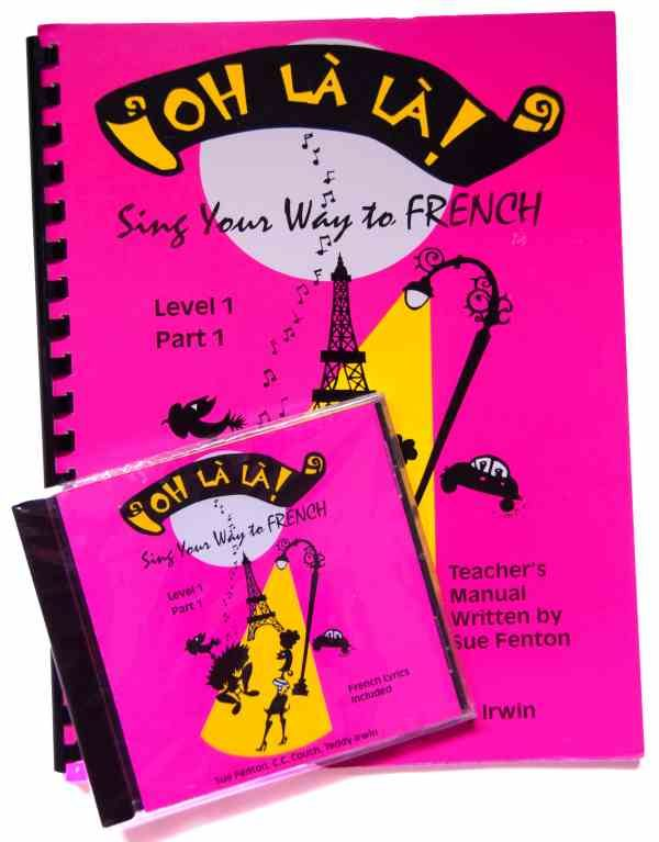 OH LÀ LÀ SIng Your Way to French PART 1 - SET