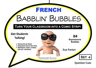 FRENCH BABBLIN' BUBBLES Set 4 QUESTION CUES